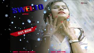 New Haryanvi Song// Audio//Sweeto// Singer Sharvan Balambiya//jp Series..