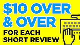 Earn Over & Over For Each Short Review {{PROOF}}