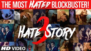 The most HATED Blockbuster - HATE STORY 3