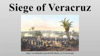 Siege of Veracruz