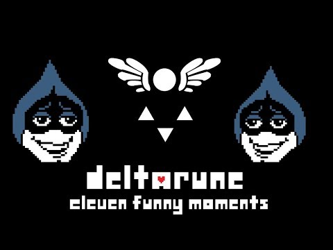 Funny Moments: Eleven - Deltarune
