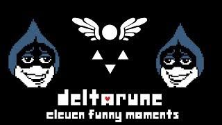 Funny Moments: Eleven - Deltarune