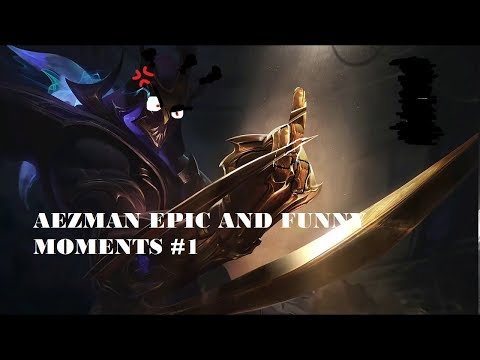 Aezman epic and funny moments part 1