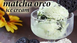 No-churn Matcha Green Tea Oreo Ice Cream(recipe) 抹茶オレオアイスクリームを作ってみました