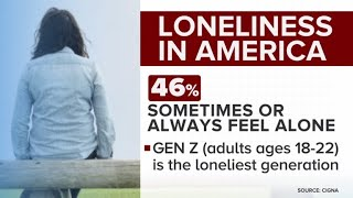 "Survey shows ""epidemic"" of loneliness in America"