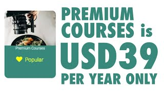 Premium Courses is USD39 per year only !!!