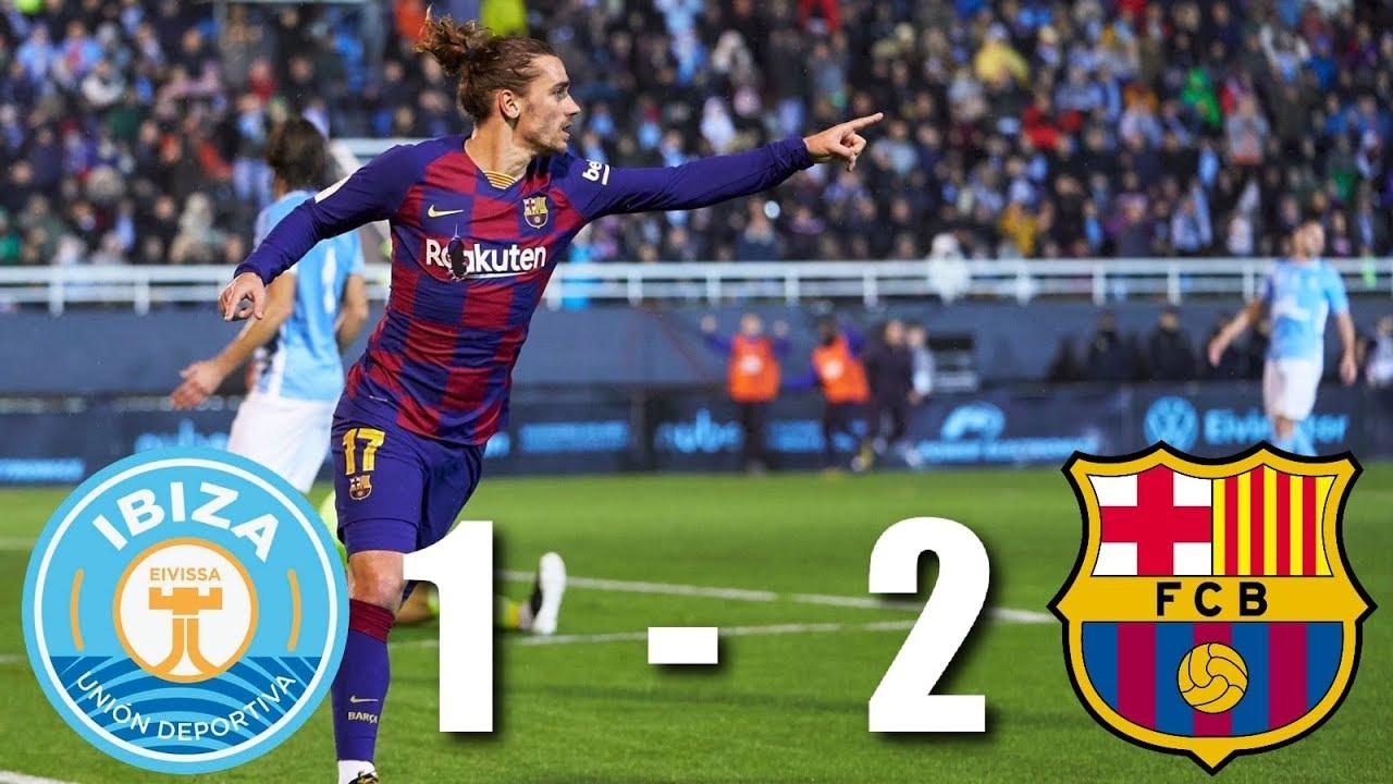 Ud Ibiza Vs Barcelona 1 2 Copa Del Rey 2020 Round Of