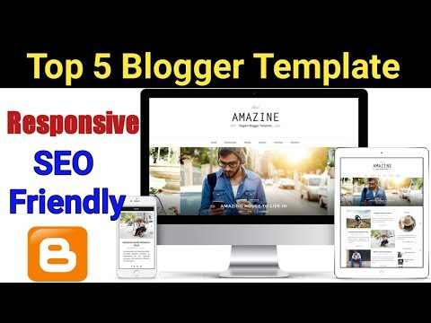 Top 5 Best Free Blogger Template 2018 | Responsive SEO Friendly [Hindi]