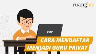 01 Cara Mendaftar Menjadi Guru Privat Di Ruangles