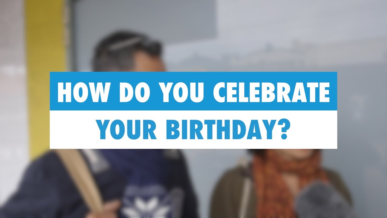 learn english how do you celebrate your birthday youtube