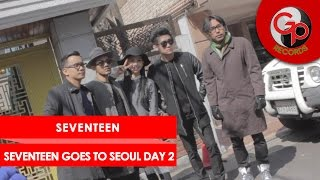 Seventeen Goes to Seoul Day 2