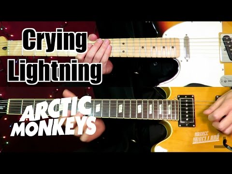 Crying Lightning - Arctic Monkeys ( Guitar Tab Tutorial & Cover )