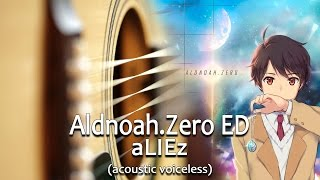 Aldnoah.Zero Ending - aLIEz (acoustic version) guitar chords(Версия со словами на канале Балфора по ссылке: https://www.youtube.com/watch?v=rK6jgAPviq4 Aldnoah.Zero Ending - aLIEz (acoustic version) guitar ..., 2017-03-12T19:43:06.000Z)