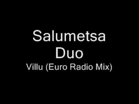 Salumetsa Duo - Villu (Euro Radio Mix)