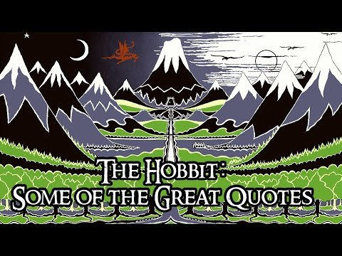 The Hobbit: Some of the Great Quotes