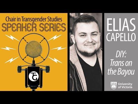 Elias Capello: Speaker Series - Chair in Transgender Studies UVic