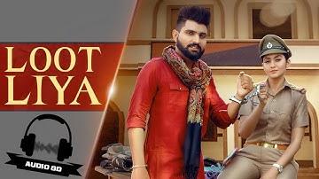 KHASA AALA CHAHAR - LOOT LIYA (8D Music) Sweta Chauhan   New Haryanvi Songs 2021 @Musical Doctorz