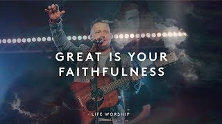 Great Is Your Faithfulness [ft. Matt Hooper & Eby Corydon] - LIFE Worship