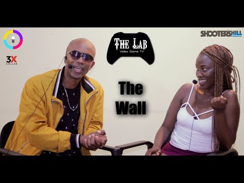 The Wall - EMP Valkyrie Selma (Ghana) The Lab Video Game TV