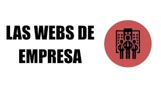 Webs De Empresa - Todo Lo Que Necesitas Saber