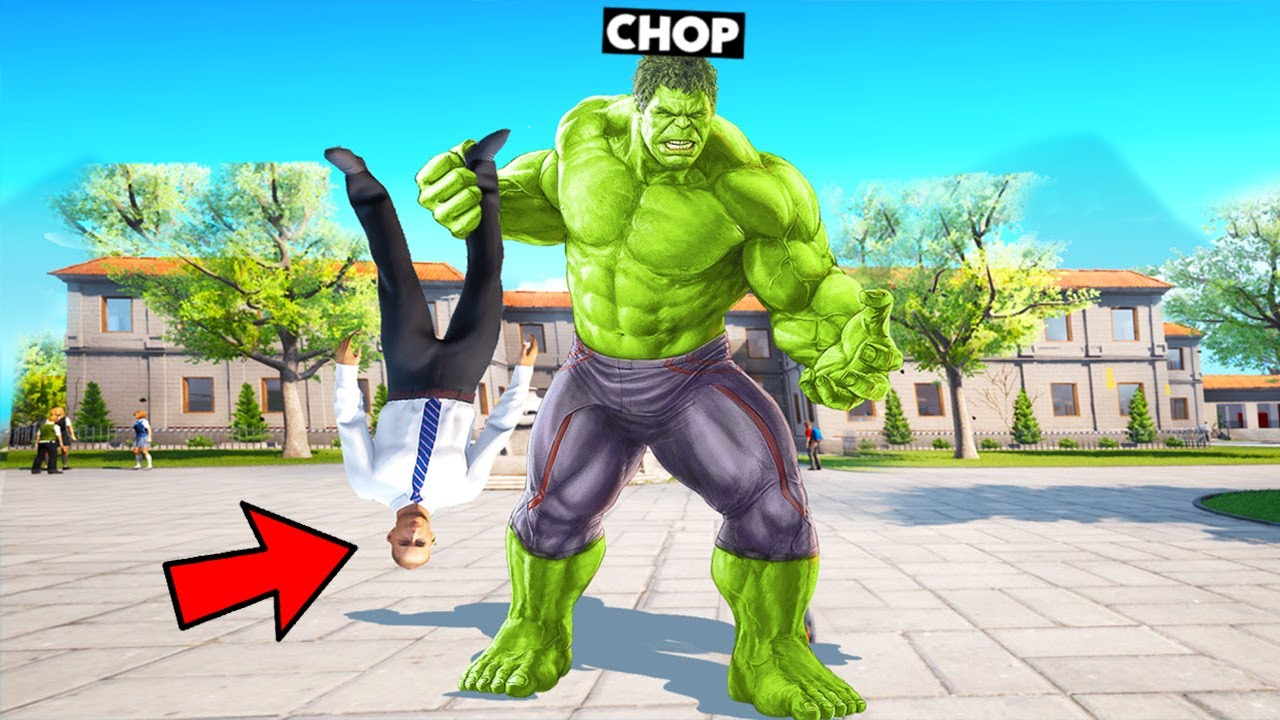 CHOP BECAME A HULK AND ALMOST DESTROYED MY SCHOOL