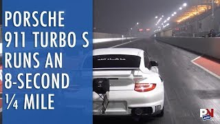 Porsche 911 Turbo S Runs An 8-second ¼ Mile