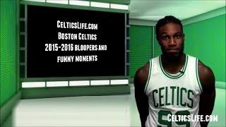Boston Celtics Bloopers and Funny Moments: 2015-2016 Season