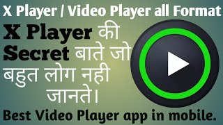 x player | how to use x player all format| video player all format for android| screenshot 2