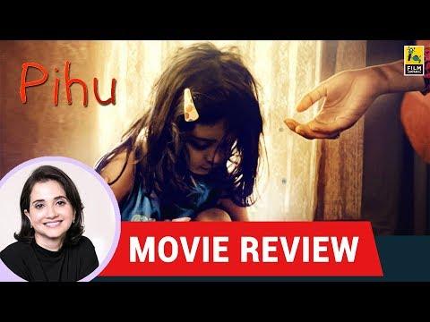 Anupama Chopra's Movie Review of Pihu | Vinod Kapri | Myra Vishwakarma