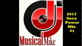 2017 Power Soca Mix # 1