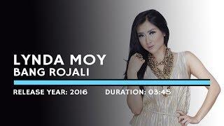 Gambar cover Lynda Moy - Bang Rojali (Lyric)