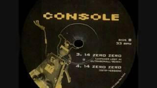 Console - 14 Zero Zero (Japaner Lost Im Ultraschall Rmx)