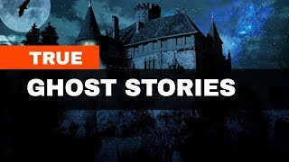 True Ghost Stories | Haunted, Paranormal, Hauntings