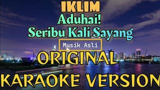 Iklim - Seribu Kali Sayang Karaoke (Tanpa Vokal)