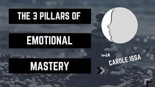 The 3 Pillars of Emotional Mastery | The New Minds Podcast: Episode 42