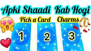 PICK CARD-CHARMS-APKI SHAADI KAB HOGI & KISSE HOGI- WHO  & WHEN YOU WILL MARRY - اس کا احساس