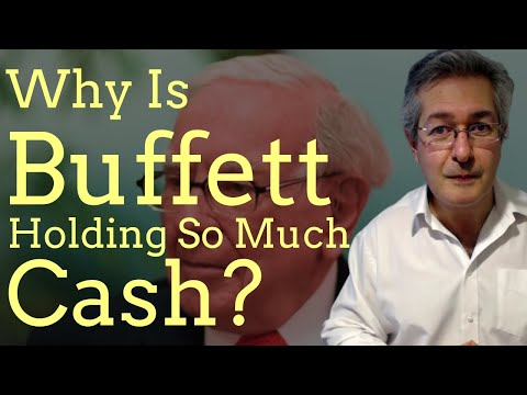 Why Is Warren Buffett Holding So Much Cash?