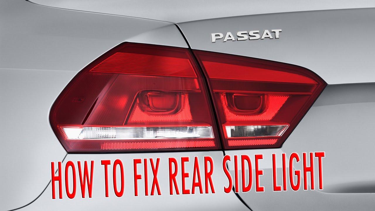 Vw Pat B7 Rear Side Light Fix 2017