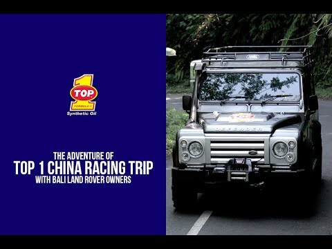 The Adventure Of TOP 1 China Racing trip with Bali Land Rover Owners
