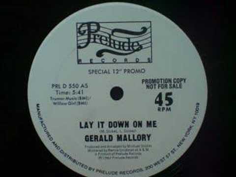 Gerald Mallory - Lay It Down on Me