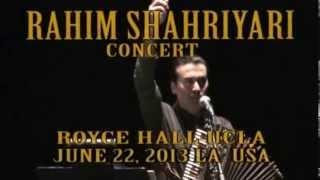 RAHIM SHAHRIYARI CONCERT 2013