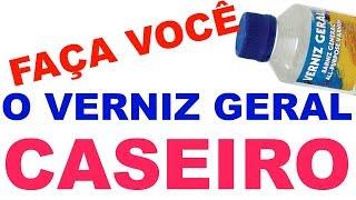 VERNIZ GERAL CASEIRO DIY ( FAÇA VOCÊ MESMO) E ECONOMIZE DINHEIRO