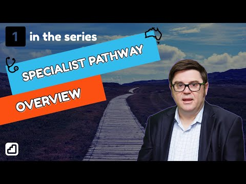How To Get Registered In Australia - Specialist Pathway (overview)