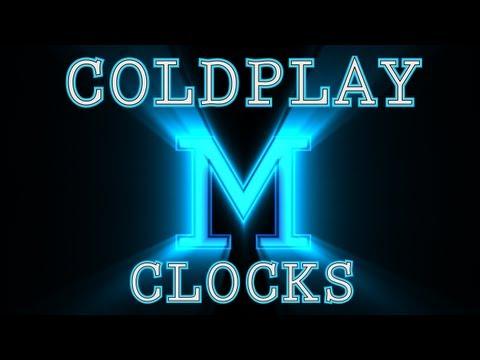Coldplay - Clocks - M Mix