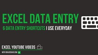 Excel Data Entry Tricks: 6 Excel Data Entry Shortcuts I use Everyday