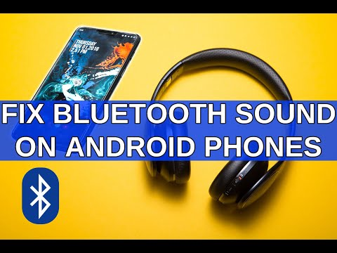 How To Fix Bluetooth Audio Problems On Android Phones