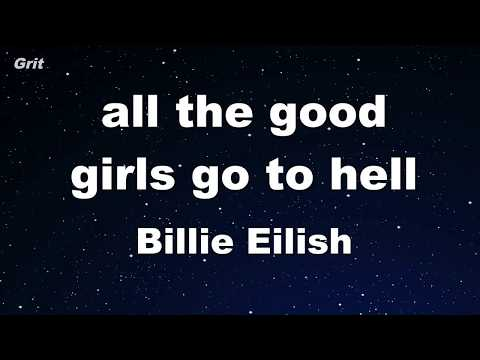All The Good Girls Go To Hell - Billie Eilish Karaoke 【With Guide Melody】 Instrumental