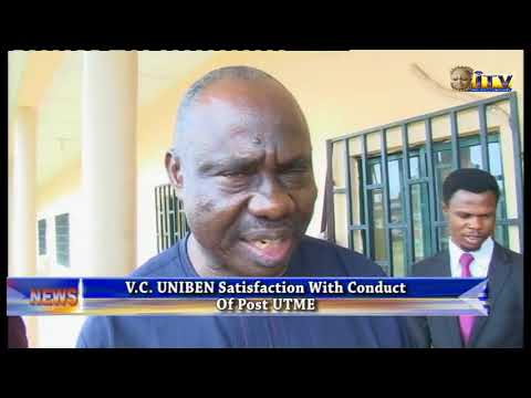Vice Chancellor, University of Benin Satisfied With Conduct Of Post UTME