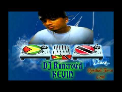 Rosehall Town Gyal Dj Runcrowd Kevin