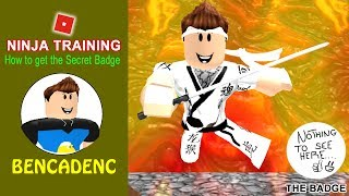 NINJA TRAINING OBBY IN ROBLOX - France COMMENT OBTENIR LE BADGE SECRET FACILEMENT